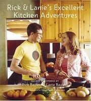 Cover of: Rick and Lanie's Excellent Kitchen Adventures