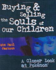Cover of: Buying and Selling the Souls of Our Children