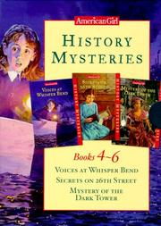 Cover of: History Mysteries Books 4-6: Voices at Whisper Bend/Secrets on 26th Street/Mystery of the Dark Tower (History Mysteries)