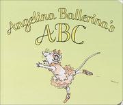 Cover of: Angelina Ballerina's ABC