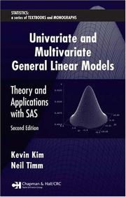 Cover of: Univariate and multivariate general linear models