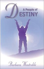 Cover of: A People of Destiny: Finding Your Place in God's Apostolic Order