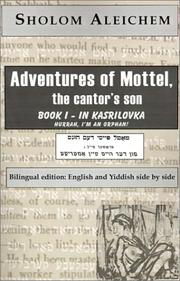 Cover of: Adventures of Mottel, the cantor's son:  Book I-In Kasrilovka