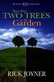 Cover of: There Were Two Trees in the Garden (Divine Destiny)