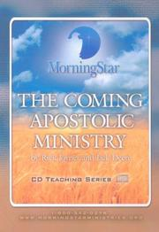 Cover of: The Coming Apostolic Ministry (CD Teaching)
