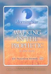 Cover of: Walking in the Prophetic