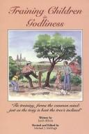 Cover of: Training Children in Godliness
