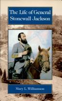 Cover of: The Life of General Stonewall Jackson