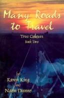 Cover of: Many Roads to Travel