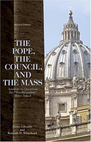 Cover of: The Pope, the Council, and the Mass