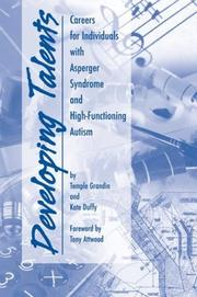 Cover of: Developing talents: Careers for Individuals with Asperger Syndrome and High-Functioning Autism