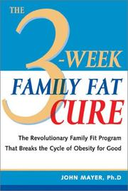 Cover of: The 3-Week Family Fat Cure