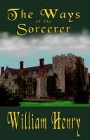 Cover of: The Ways Of The Sorcerer