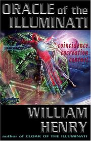 Cover of: Oracle of the Illuminati: Contact, Co-Creation, Coincidence