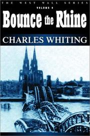 Cover of: BOUNCE THE RHINE (The West Wall Series)