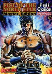 Cover of: Fist Of The North Star Master Edition Volume 8 (Fist of the North Star)