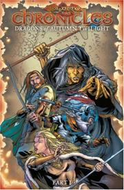 Cover of: Dragonlance - Chronicles Volume 1: Dragons Of Autumn Twilight (Dragonlance Chronicles)