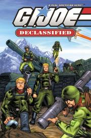 Cover of: G.I. Joe - Declassified (G. I. Joe (Graphic Novels))