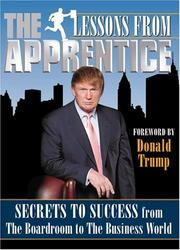 Cover of: Lessons from the Apprentice: Secrets to Success from the Boardroom to the Business World (Official Book)