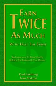 Cover of: Earn Twice as Much with Half the Stress