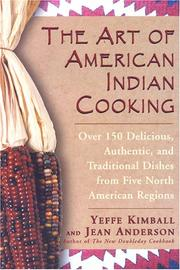 Cover of: The Art of American Indian Cooking