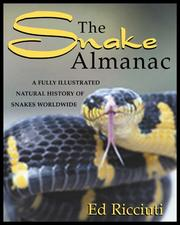 Cover of: Snake Almanac: a fully illustrated natural history of snakes worldwide