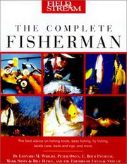 Cover of: Field & Stream The Complete Fisherman (Field & Stream)