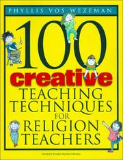 Cover of: 100 Creative Teaching Techniques for Religion Teachers