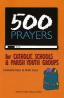 Cover of: 500 Prayers for Catholic Schools & Parish Youth Groups