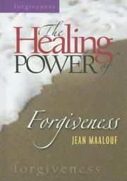 Cover of: The Healing Power of Forgiveness (Healing Power)