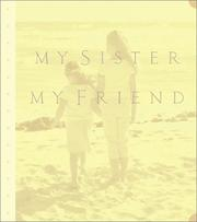 Cover of: My Sister, My Friend