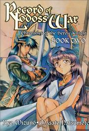 Cover of: Record Of Lodoss War Chronicles Of The Heroic Knight Book 2 (Record of Lodoss War (Graphic Novels))