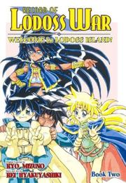 Cover of: Record Of Lodoss War Welcome To Lodoss Island! Book 2 (Record of Lodoss War (Graphic Novels))