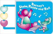 Cover of: Barney's Shake, Rattle and Roll