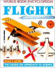 Cover of: Flight (Make it Work! Science) (Make It Work! Science (Paperback Twocan))
