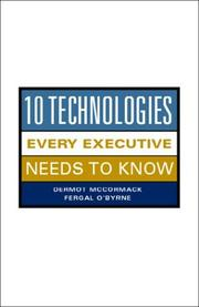 Cover of: 10 Technologies Every Executive Should Know