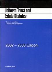 Cover of: Langbein and Waggoner's Uniform Trust and Estate Statutes, 2002-2003 ed.