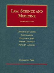 Cover of: Law, Science and Medicine, Third Edition (University Casebook Series)