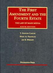 Cover of: The First Amendment and the Fourth Estate