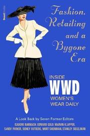 Cover of: Fashion, Retailing and a Bygone Era - Inside Women's Wear Daily