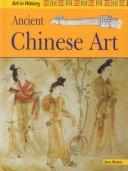 Cover of: Ancient Chinese Art (Art in History)