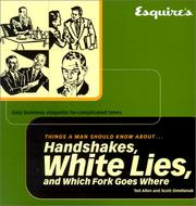 Cover of: Esquire Things a Man Should Know About Handshakes, White Lies and Which Fork Goes Where