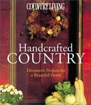 Cover of: Country Living Handcrafted Country