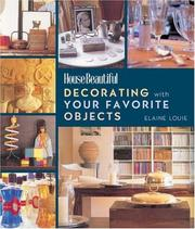 Cover of: Decorating with Your Favorite Objects (House Beautiful)