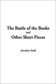 Cover of: The Battle of the Books and Other Short Pieces