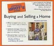 Cover of: The Complete Idiot's Guide To Buying And Selling A Home (The Complete Idiot's Guide)
