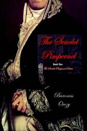 Cover of: The Scarlet Pimpernel (Book 1 of The Scarlet Pimpernel Series)