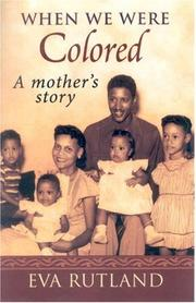 Cover of: When We Were Colored: A Mother's Story