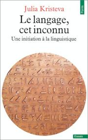 Cover of: Le langage, cet inconnu
