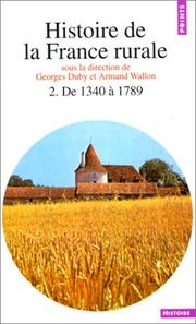 Cover of: Histoire de la France rurale, tome 2